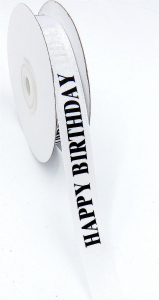 "Printed "" Happy Birthday "" Single Faced Satin Ribbon, White with Black Bold Font, 5/8 Inch x 25 Yards (1 Spool) SALE ITEM"